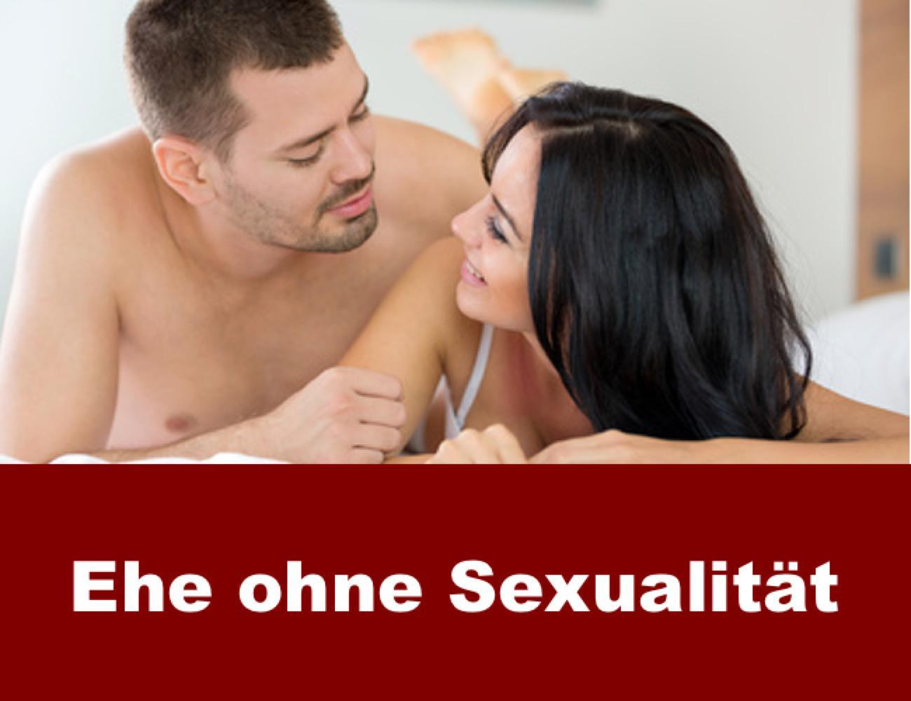 Ehe ohne Sexualität