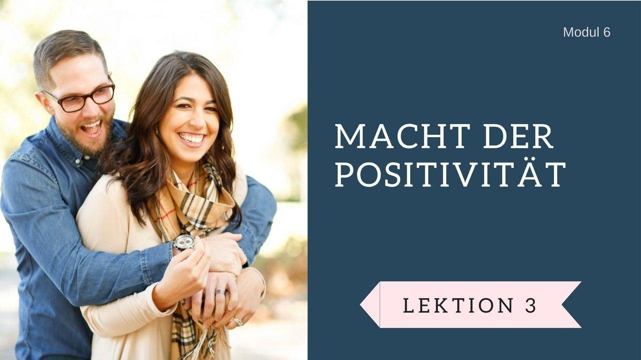 Macht der Positivitaet