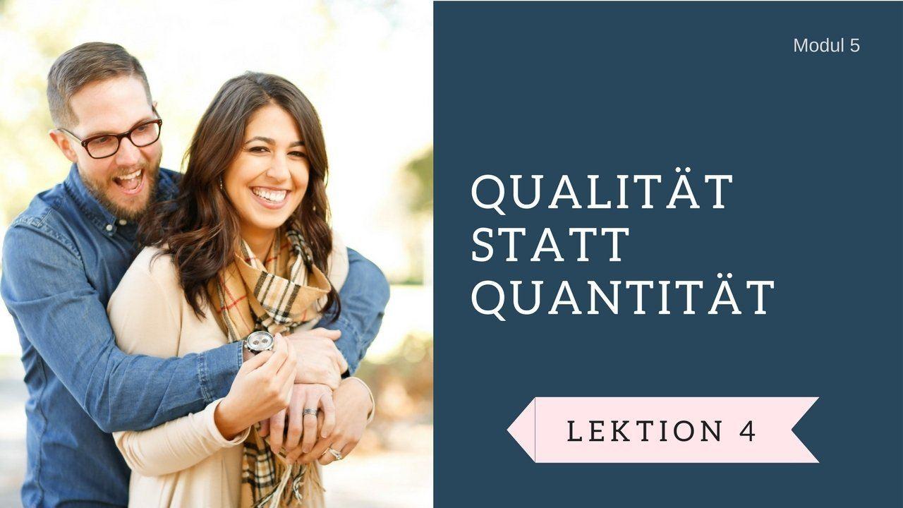Qualitaet statt Quantitaet